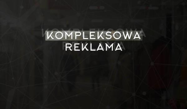 KOMPLEKSOWA REKLAMA